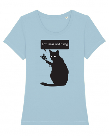 You Saw Nothing Funny Killer Cat Tricou mânecă scurtă guler larg fitted Damă Expresser