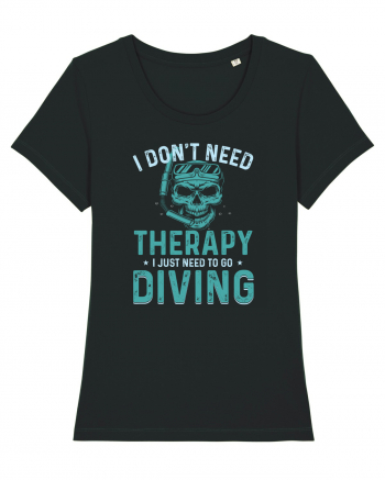 I Don't Need Therapy I Just Need To Go Diving Tricou mânecă scurtă guler larg fitted Damă Expresser